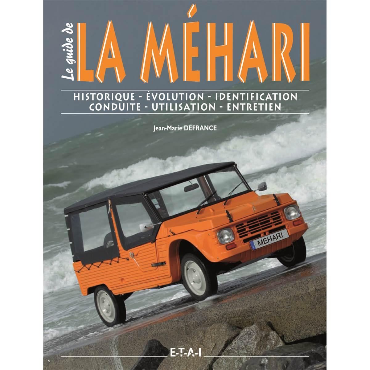LIVRE LA MEHARI, LE GUIDE (REF 17087)